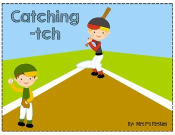 Catching -tch