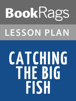 Catching the Big Fish Lesson Plans