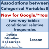 Categorical Data & Two-Way Tables: Conditional Relative Fr