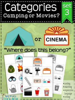 Categories: Camping or Movies (set 3)