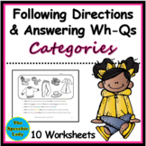Categories - Following Directions and Answering WH-Questions