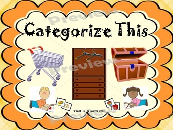 Categorize This Literacy Center Common Core  L.K.5a & L.1.5a
