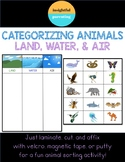 Categorizing Animals: Land, Water, Air (Science, Speech Therapy)