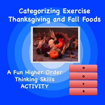 Thanksgiving and Fall Foods HOTS Categorizing Activity
