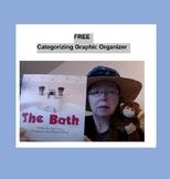 Categorizing Graphic Organizer for The Bath (kindergarten/DRA 1)