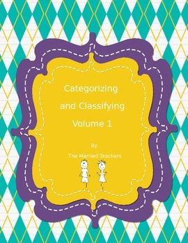 Categorizing and Classifying Volume 1
