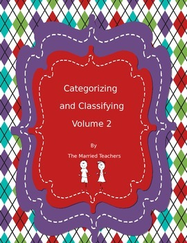 Categorizing and Classifying Volume 2