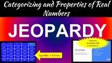 Categorizing and Properties of Real Numbers Jeopardy Review Game