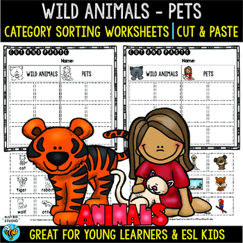 Category Sort | Cut and Paste Worksheets | Pets and Wild Animals