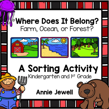 Catergorizing and Sorting Farm, Ocean, or Forest? Pre-K and Kindergarten