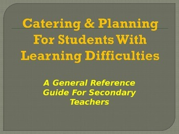 Catering & Planning For Students with Learning Difficulties