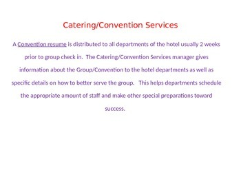 Catering/Convention Services for full service hotels
