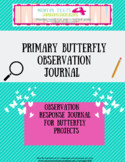 Caterpillar Butterfly Observation Journal- Distance Learning Compatible