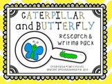 Caterpillar & Butterfly Research & Informational Writing R