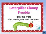 The Very Hungry Caterpillar - Caterpillar Chomp freebie