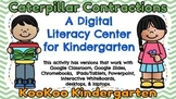 Caterpillar Contractions-A Digital Literacy Center (Compatible with Google Apps)