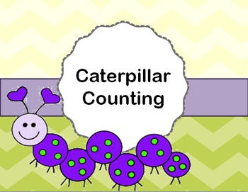 Caterpillar Counting-Inspired by Debbie Diller's Math Work Stations