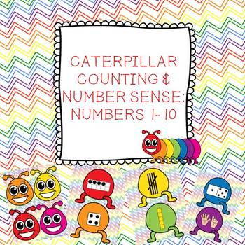 Caterpillar Counting and Number Sense: Numbers 1-10