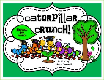 Fry Words - Caterpillar Crunch {Fry's First 300 Words}