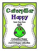 Caterpillar Happy