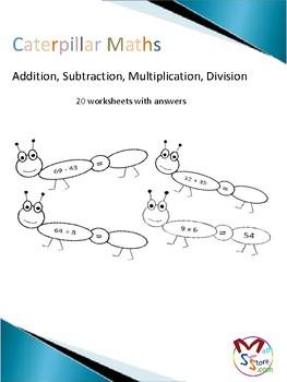 Caterpillar Maths  Addition, Subtraction, Multiplication, Division