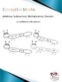 Caterpillar Maths  Addition, Subtraction, Multiplication,