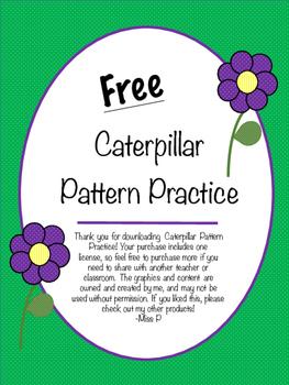 Caterpillar Pattern Practice