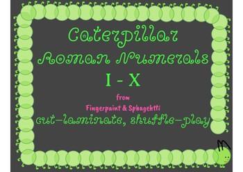 Caterpillar Roman Numerals