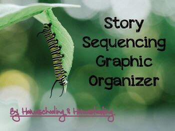 Caterpillar Story Sequencing Graphic Organizer