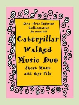 Caterpillar Walked Music Duo