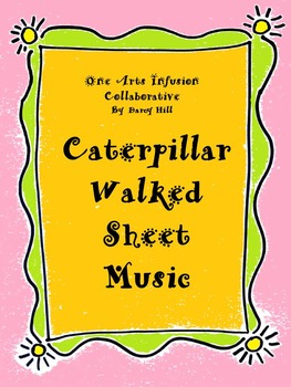 Caterpillar Walked Sheet Music
