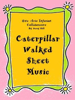 Caterpillar Walked Sheet Music