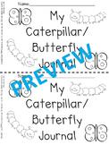 Caterpillar and Butterfly Journal