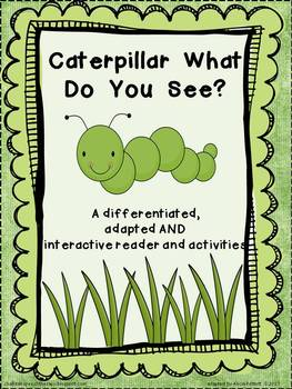 Caterpillar differentiated or adapted book and activities for Spring