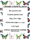 Caterpillar to Butterfly Journal