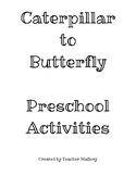 Caterpillar to Butterfly Prek-3rd Activity Pack