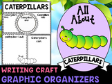 Caterpillars : Graphic Organizers and Writing Craft Set : Science Literacy