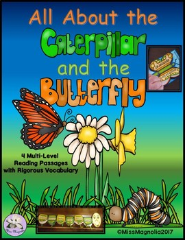 Caterpillars and Butterflies Multi-level Reading Passages