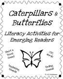 Caterpillars and Butterflies: Short a CVC Activities for Emerging Readers