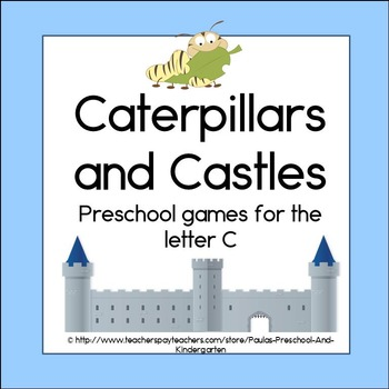 Caterpillars and Castles, Preschool activities for the letter C