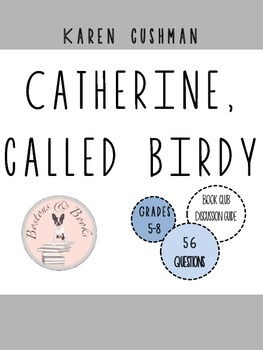 Catherine, Called Birdy Book Club Discussion Guide