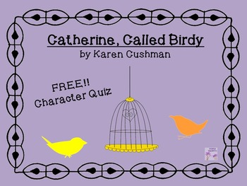 Catherine, Called Birdy Character Quiz