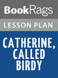 Catherine, Called Birdy Lesson Plans