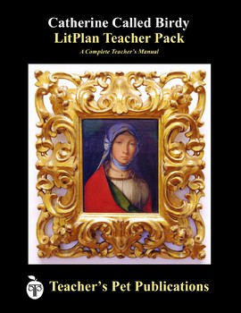Catherine Called Birdy LitPlan  Lesson Plans, Questions, Activities, Tests