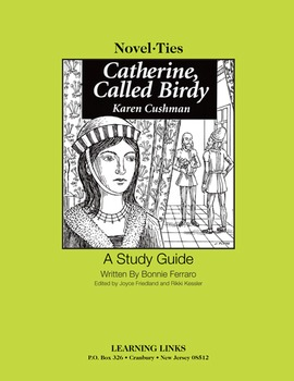 Catherine, Called Birdy - Novel-Ties Study Guide