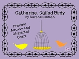 Catherine, Called Birdy Preview Activity and Character Chart