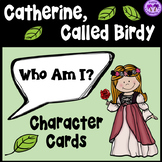 Catherine, Called Birdy - Who Am I? Character Card Game