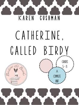 Catherine, Called Birdy by Karen Cushman Unit Bundle