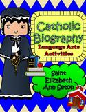 Catholic Biography Language Arts Activities - Saint Elizabeth Ann Seton