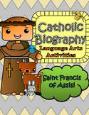 Catholic Biography Language Arts Activities - Saint Franci